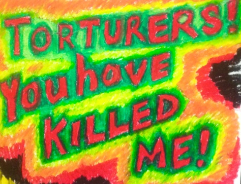 TORTURERS AT NEW BRITAIN GENERAL HOSPITAL: YOU HAVE KILLED ME!