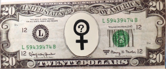 "Put a Woman on the Twenty Dollar bill and make ""Women on 20s"" go Viral…but FIRST:"