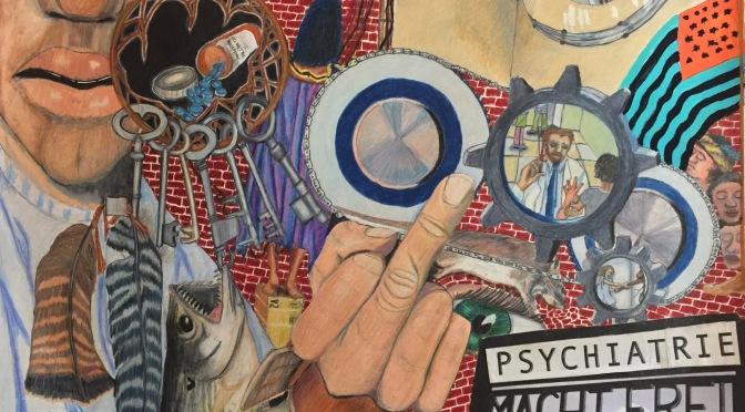 Psychiatrie Macht Frei…(huh?) Art Work
